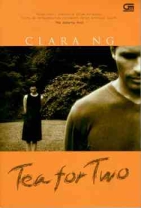 Tea For Two (a novel by. Clara Ng)